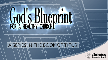 God's Blueprint for a Healthy Church