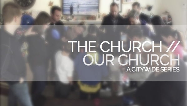 The Church // Our Church