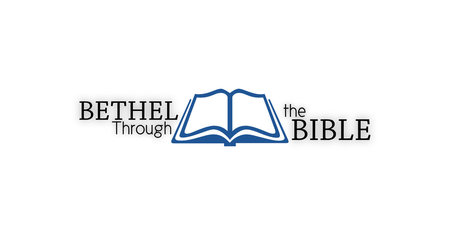 Bethel Through the Bible