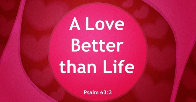 A Love Better than Life