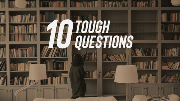 10 Tough Questions