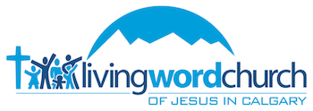 Living Word Church of Jesus in Calgary