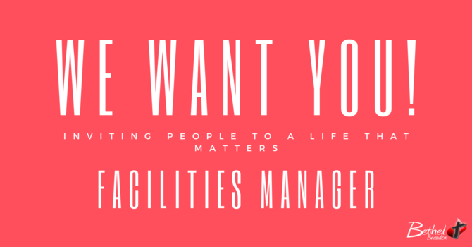 Bethel is Looking for a Facility Manager image