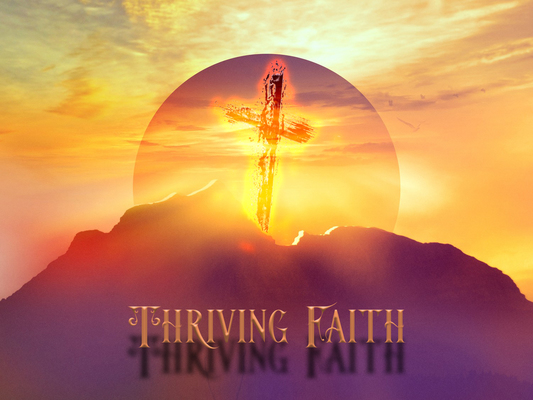 Thriving Faith