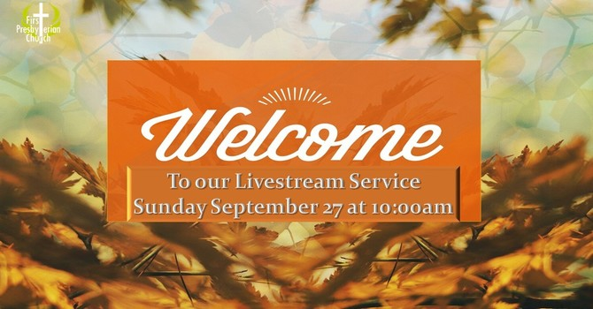 Sunday September 27 Livestream Service