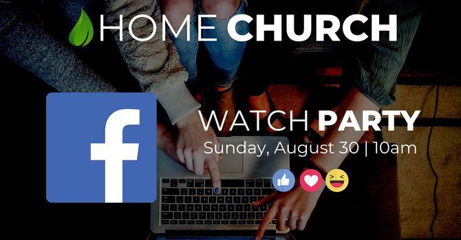 Home Church Aug 30th