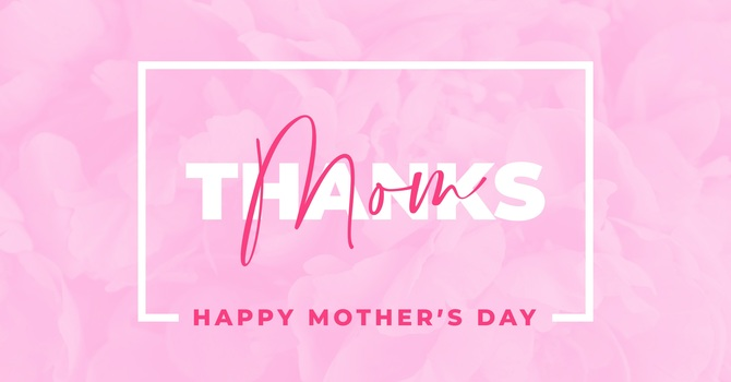 Mother's Day Blessing for Everyone