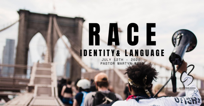 RACE: Language & Identity
