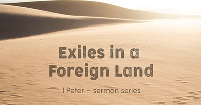 1 Peter: Exiles in a Foreign Land image