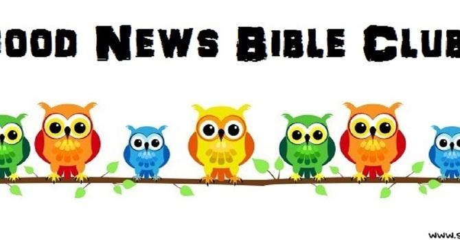 Good News Bible Club