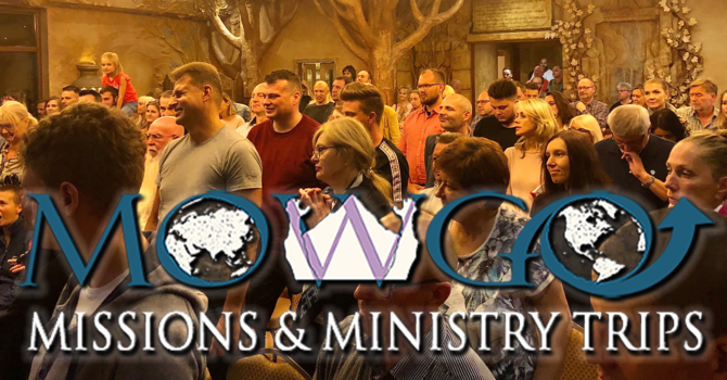MOW Poland Missions Trip & European Conference