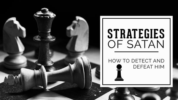 Strategies of Satan