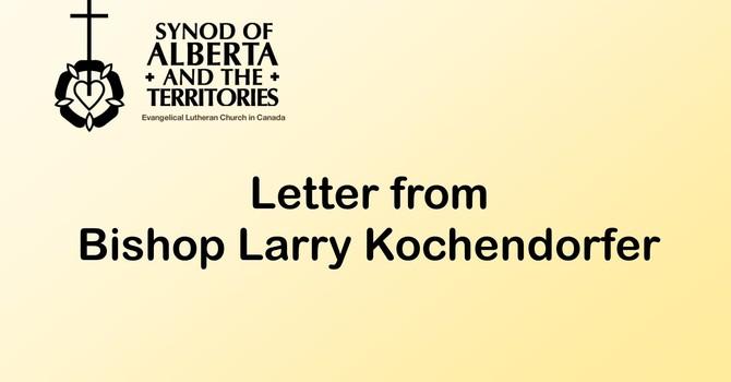 Letter from Bishop Larry Kochendorfer image