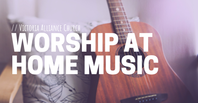 Worship at Home Music | He Shall Reign image