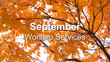 September 2020 Worship Series