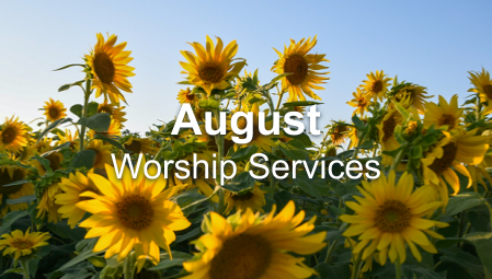 August 2020 Worship Series