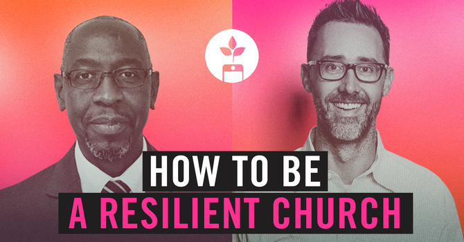How to be a Resilient Church