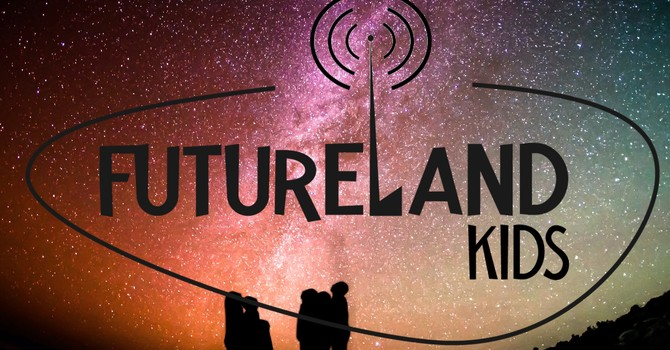 Futureland Kids is back! image