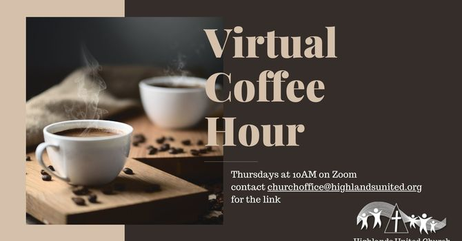 Virtual Coffee Hour