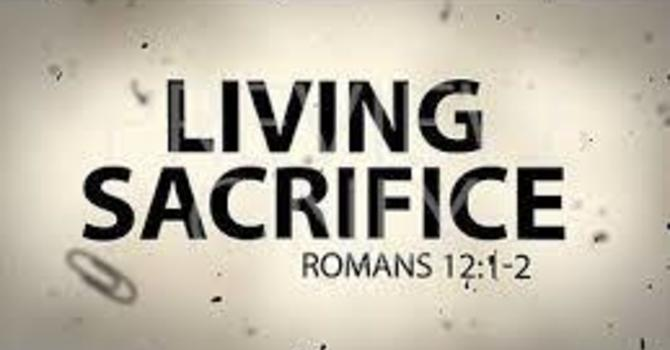 Becoming a Living Sacrifice