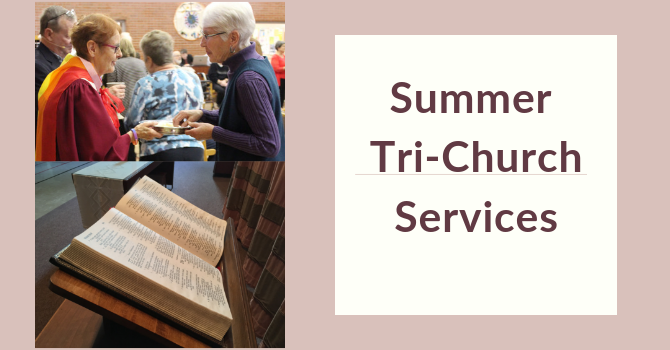 Summer Tri-Church Services