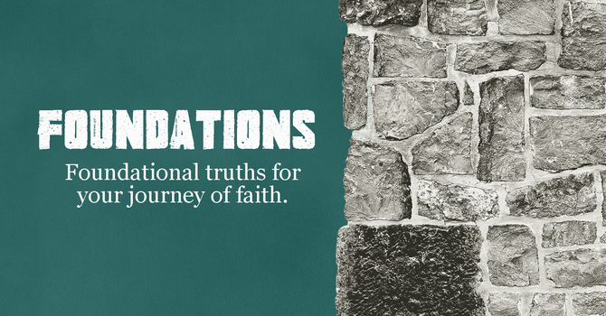 Foundations - What Has God Done?
