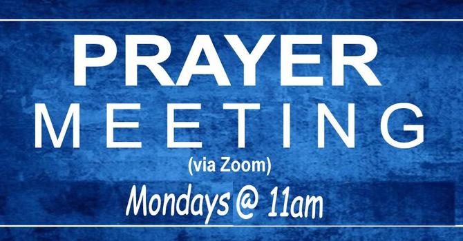 Zoom Prayer Meeting Monday
