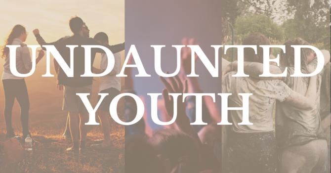 Undaunted Youth