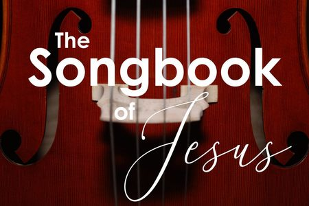 The Songbook of Jesus