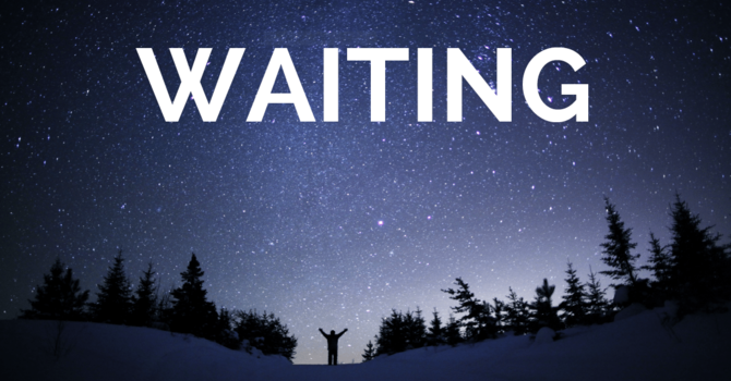 Waiting in the wilderness  -  A time of preparation image