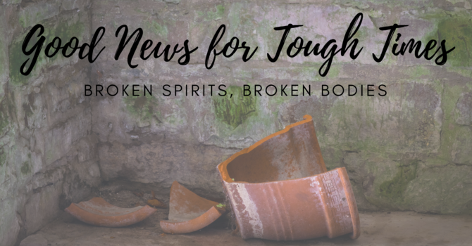 Broken Spirits, Broken Bodies