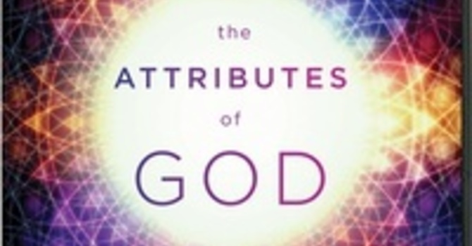 The Attributes of God - Adult Sunday School Class image