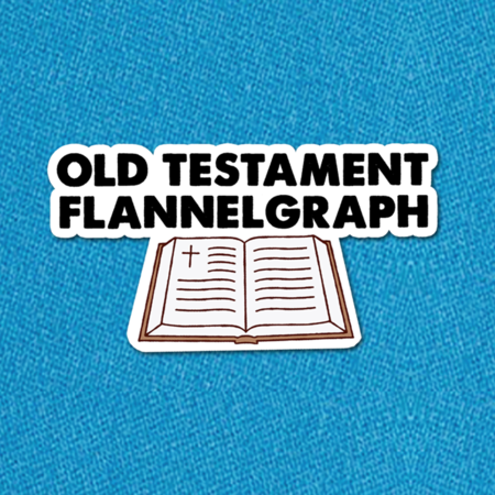 Old Testament Flannelgraph