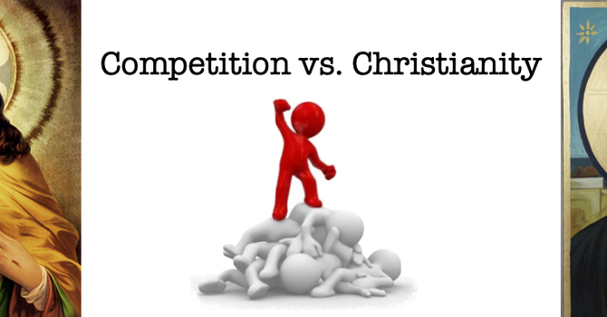 Competition vs. Christianity image