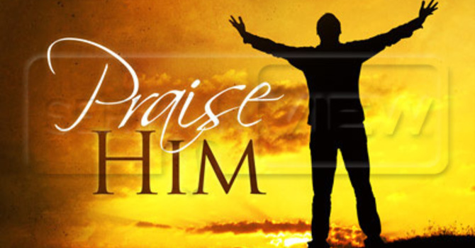 Why Should I Praise Him Right Now?