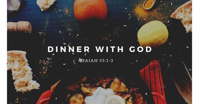 Dinner with God