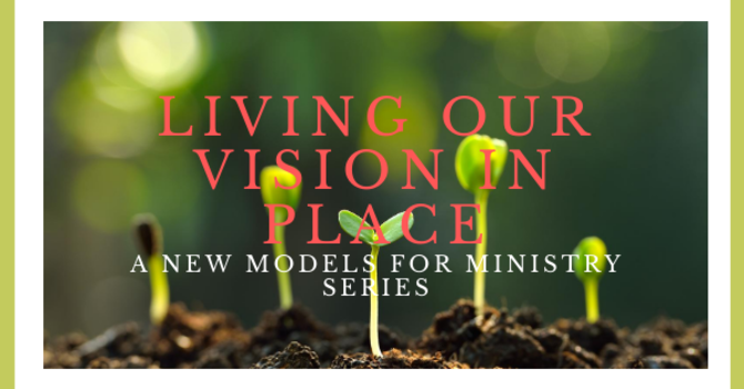 Living Our Vision in Place Webinar Series Now Online image