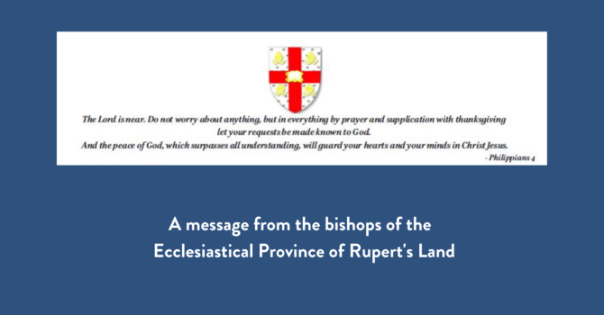 A message from the Bishops of the Ecclesiastical Province of Rupert's Land image