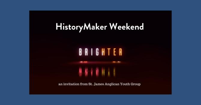 HistoryMaker2020 Weekend image
