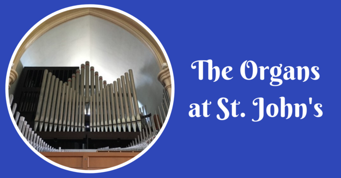 The Organs at St. John's