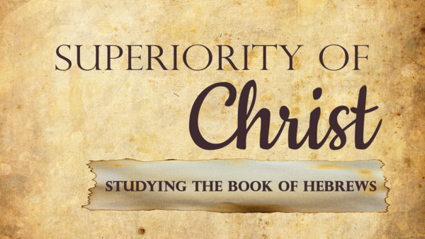Superiority of Christ