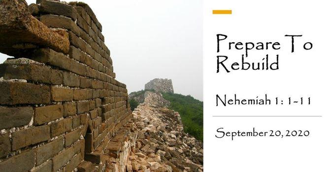 Prepare to Rebuild
