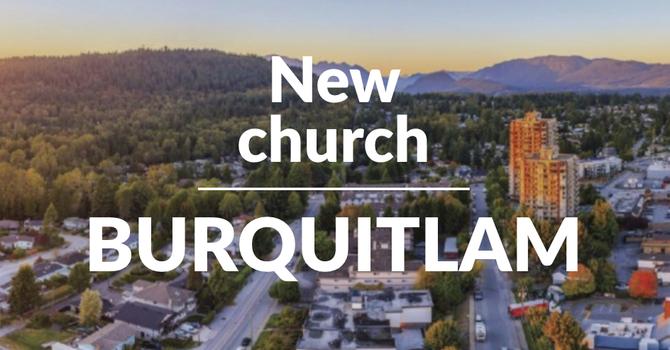 New Church in Burquitlam image