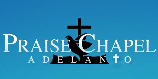 Praise Chapel Adelanto