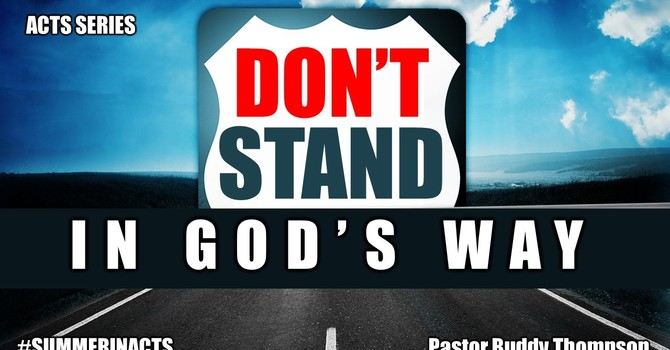 Don't Stand In God's Way