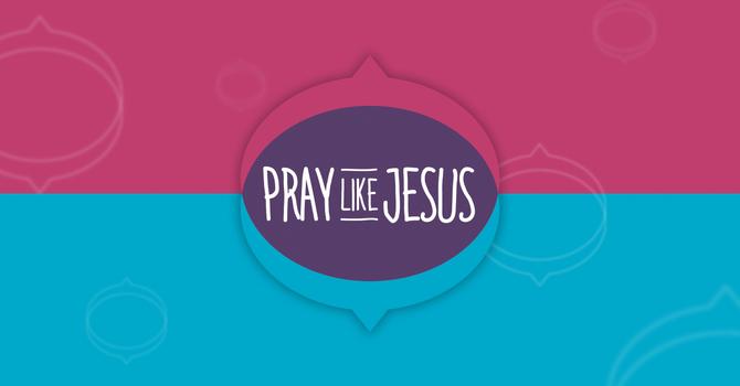 Jesus Prays For All Who Follow Him