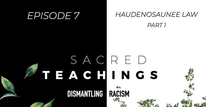 Sacred Teachings - Dismantling Racism  image