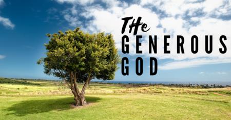 The Generous God