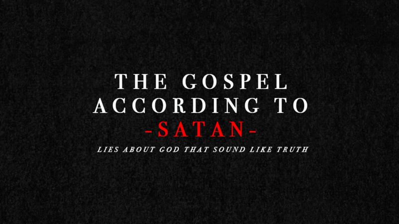 Week 2 The Gospel According to Satan