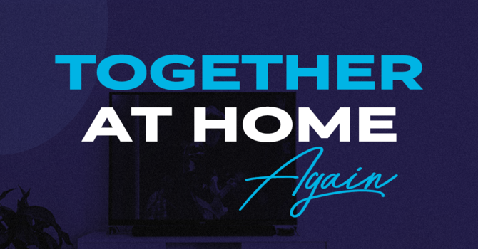 Together at Home Again  image